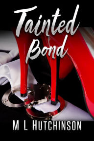 Tainted Bond Big