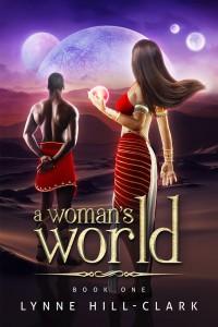 Book 1 - A Woman's World