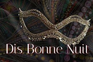 Dis Bonne Nuit Banner